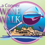 La Conner Wine Walk – Sat. Sept. 6th
