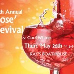 14th Annual Rose' Revival May 26