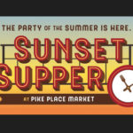 Sunset Supper at Pike Place Mkt Aug 17