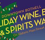 Bothell's Holiday Wine, Beer, & Spirits Walk Dec. 9