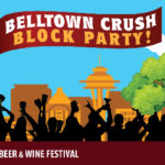 Belltown Crush Block Party~Aug 25th