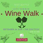 West Seattle Late Summer Wine Walk Sept 28