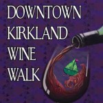 KIRKLAND WINE WALK ~ Thurs. Sept. 18th