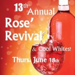 Rose' Revival & Other Cool Whites -Thurs. June 18