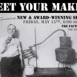 MEET YOUR MAKER – Spirits Tasting Fri. May 15th