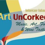 MERCER ISLAND ART & WINE UNCORKED- Fri. Sept. 11