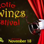 Exotic Wines Festival at Teatro Wed. Nov. 18