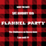 Flannel Party – Sat. Jan. 16th