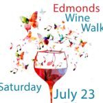 Edmonds Summer Wine Walk Sat. July 23
