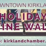 Kirkland Holiday Wine Walk Fri Nov 17