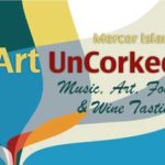 Mercer Island Art & Wine Uncorked Sept 7