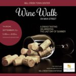 Mill Creek Wine Walk Thurs Sept. 21