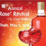 16th Annual Rose' Revival – May 3