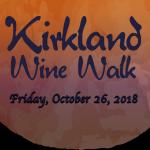 "KIRKLAND ""ZOMBIE"" WINE WALK Oct. 26"