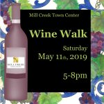 Mill Creek Spring Wine Walk May 11