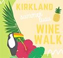 Kirkland Luau Wine Walk June 21st