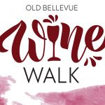 Old Bellevue Fall Wine Walk on Main Oct 17