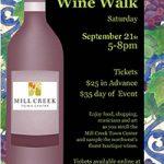 Mill Creek Fall Wine Walk Sept 21