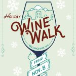 Bellingham Holiday Wine Walk ~ Fri. Nov. 8th