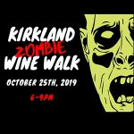 "KIRKLAND ""ZOMBIE"" WINE WALK Fri. Oct.25th"