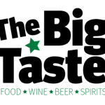The BIG TASTE Sat. April 18th