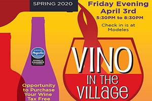 VINO IN THE VILLAGE – MAGNOLIA – April 3rd, 2020